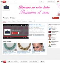 Découvrez nos chaînes Youtube Parissima et Parissima et Vous